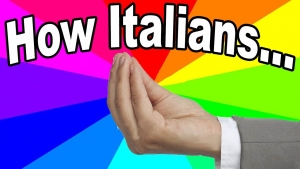 """How Italians do things"": da dove nasce il tormentone web?"
